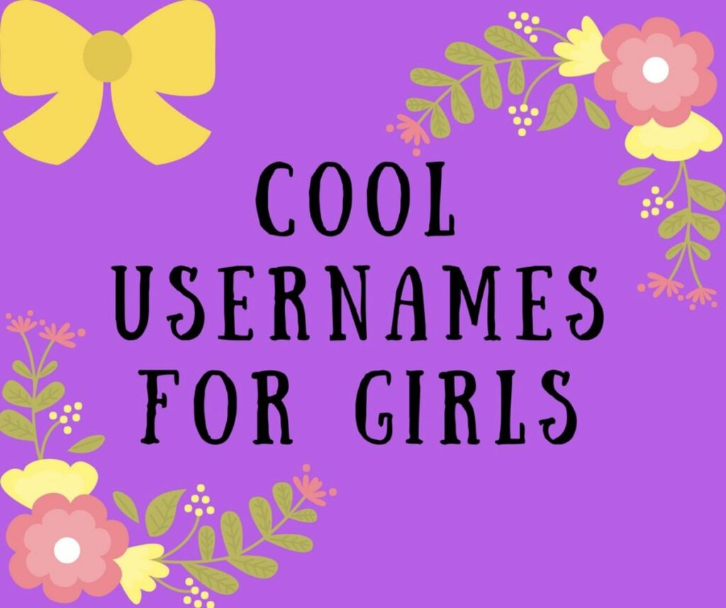 200+cool,cute and unique usernames for girls  Cool instagram usernames for girls in 2021